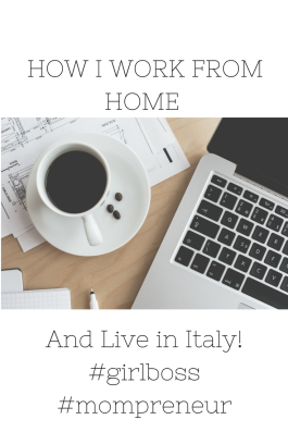 how-i-work-from-home-and-live-in-italy